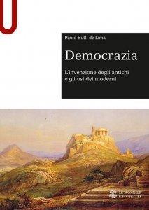 Democrazia. L'invenzione degli antichi e gli usi dei moderni, Paulo Butti de Lima