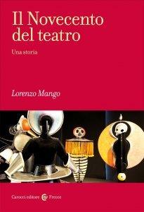 Il Novecento del teatro, Lorenzo Mango