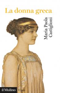 La donna greca, Maria Paola Castiglioni