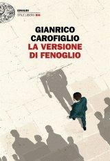 """""""La versione di Fenoglio"""" di Gianrico Carofiglio: trama e recensione"""