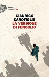 La versione di Fenoglio, Gianrico Carofiglio, trama, recensione