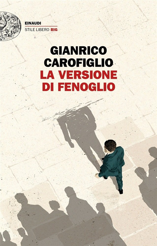 """""""La versione di Fenoglio"""" di Gianrico Carofiglio: riassunto trama e recensione"""