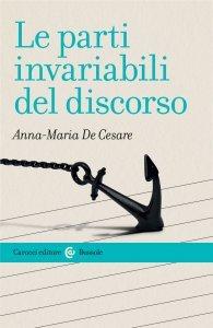 Le parti invariabili del discorso, Anna-Maria De Cesare