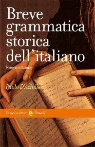 Breve grammatica storica dell'italiano, Paolo D'Achille