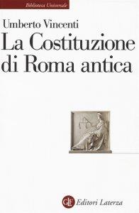 La Costituzione di Roma antica, Umberto Vincenti
