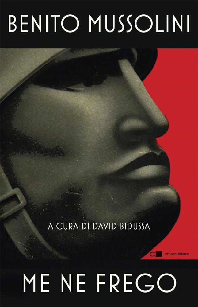 """""""Me ne frego"""" a cura di David Bidussa"""