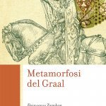 """Metamorfosi del Graal"" di Francesco Zambon"