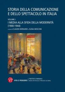 Storia della comunicazione e dello spettacolo in Italia, Claudio Bernardi, Elena Mosconi