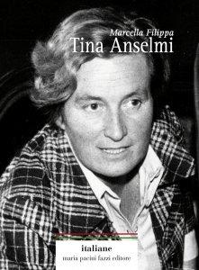Tina Anselmi. La donna della democrazia, Marcella Filippa