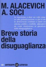 """""""Breve storia della disuguaglianza"""" di Michele Alacevich e Anna Soci"""
