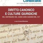 """""""Diritto Canonicoe culture giuridiche nel centenario delCodex Iuris Canonicidel 1917"""" a cura di Jesús Miñambres"""