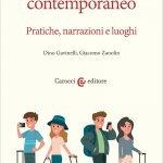 """""""Geografia del turismo contemporaneo. Pratiche, narrazioni e luoghi"""" di Dino Gavinelli e Giacomo Zanolin"""