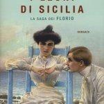"""""""I leoni di Sicilia. La saga dei Florio"""" di Stefania Auci: trama e recensione"""