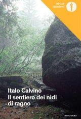 """""""Il sentiero dei nidi di ragno"""" di Italo Calvino: riassunto"""