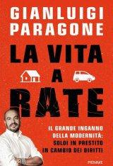 """La vita a rate"" di Gianluigi Paragone"