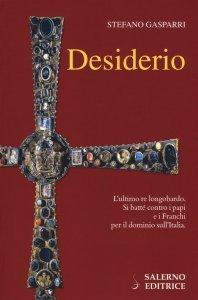 Desiderio, Stefano Gasparri