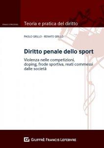 Diritto penale dello sport, Paolo Grillo, Renato Grillo
