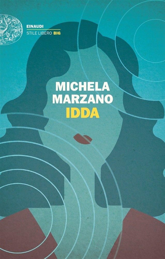 """""""Idda"""" di Michela Marzano: riassunto trama e recensione"""