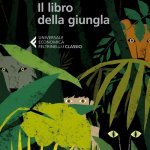 """""""Il libro della giungla"""" di Rudyard Kipling: riassunto trama e recensione"""
