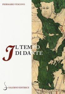 Il tempo di Dante, Piermario Vescovo