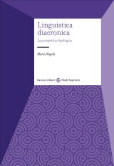 """""""Linguistica diacronica. La prospettiva tipologica"""" di Maria Napoli"""