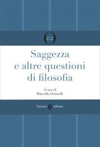 Saggezza e altre questioni di filosofia, Marcello Ostinelli
