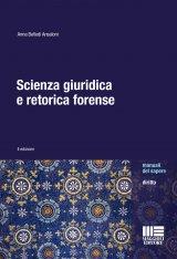 """""""Scienza giuridica e retorica forense"""" di Anna Bellodi Ansaloni"""
