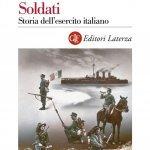 """""""Soldati. Storia dell'esercito italiano"""" di Claudio Vercelli"""