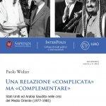 """""""Una relazione """"complicata"""" ma """"complementare"""". Stati Uniti ed Arabia Saudita nelle crisi del Medio Oriente (1977-1985)"""" di Paolo Wulzer"""