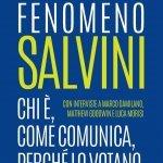 """""""Fenomeno Salvini. Chi è, come comunica, perché lo votano"""" a cura di Giovanni Diamanti e Lorenzo Pregliasco"""