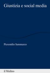 """""""Giustizia e social media"""" di Pieremilio Sammarco"""