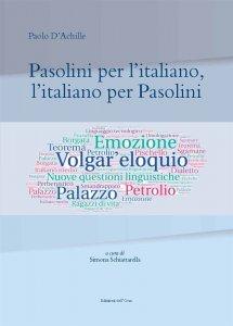 Pasolini per l'italiano, l'italiano per Pasolini, Paolo D'Achille