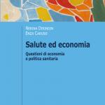 """""""Salute ed economia. Questioni di economia e politica sanitaria"""" di Nerina Dirindin e Enza Caruso"""
