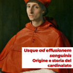 """<em>Usque ad effusionem sanguinis</em>. Origine e storia del cardinalato"" di Fabrizio Caruso"