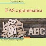 """""""EAS e grammatica. La relazione sorprendente"""" di Giuseppe Pelosi"""