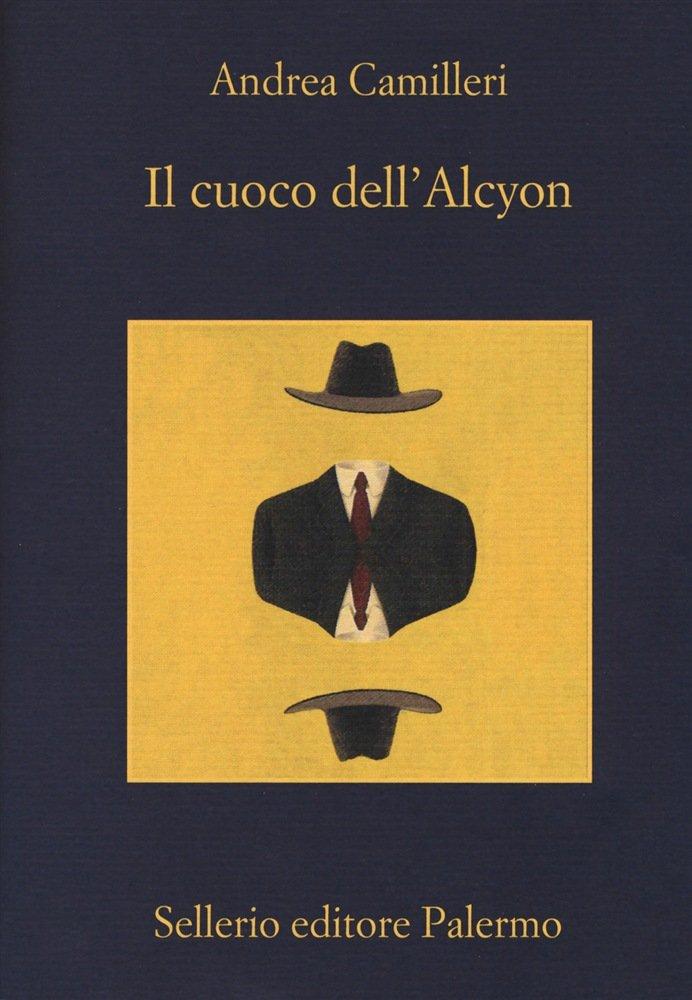 """""""Il cuoco dell'Alcyon"""" di Andrea Camilleri: riassunto trama e recensione"""