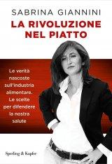 """""""La rivoluzione nel piatto"""" di Sabrina Giannini"""