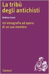 """""""La tribù degli antichisti. Un'etnografia ad opera di un suo membro"""" di Andrea Cozzo"""