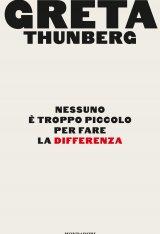 """""""Nessuno è troppo piccolo per fare la differenza"""" di Greta Thunberg"""