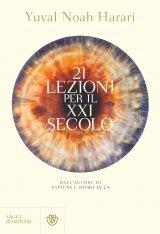 """""""21 lezioni per il XXI secolo"""" di Yuval Noah Harari"""