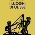"""""""Andare per i luoghi di Ulisse"""" di Maurizio Harari"""