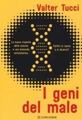 """""""I geni del male"""" di Valter Tucci"""