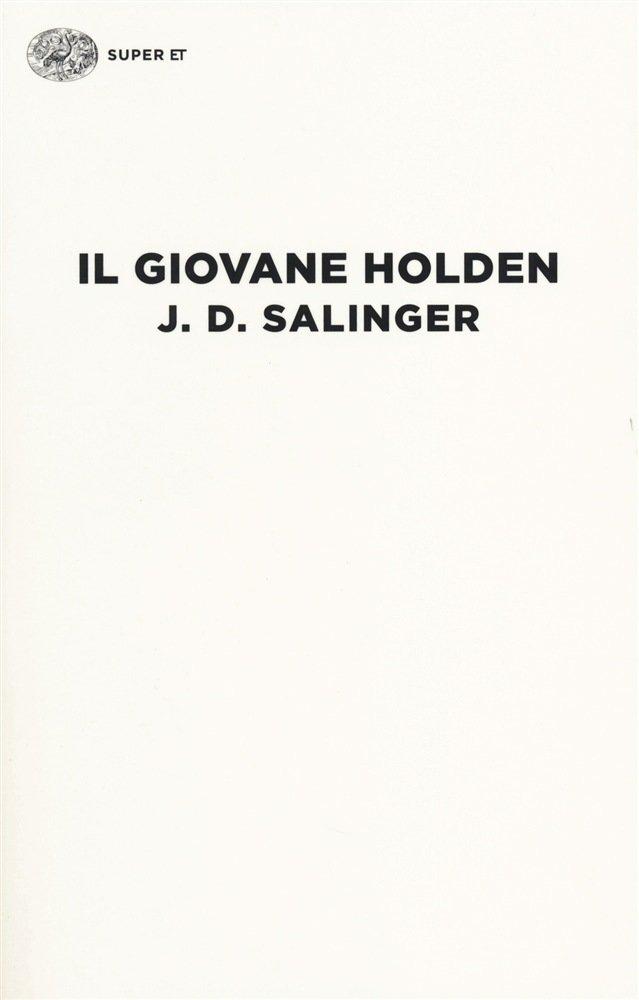 """""""Il giovane Holden"""" di J. D. Salinger: riassunto trama e recensione"""