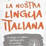 """""""La nostra lingua italiana"""" di Valeria Della Valle e Giuseppe Patota"""