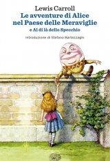 """""""Le avventure di Alice nel Paese delle Meraviglie"""" di Lewis Carroll: riassunto trama e recensione"""