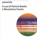 """""""Le molestie sessuali. Riconoscerle, combatterle, prevenirle"""" a cura di Patrizia Romito e Mariachiara Feresin"""