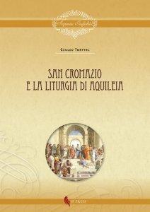 San Cromazio e la liturgia di Aquileia, Giulio Trettel