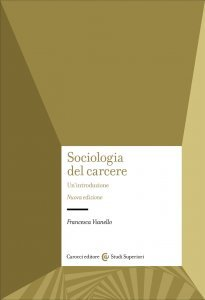 Sociologia del carcere, Francesca Vianello