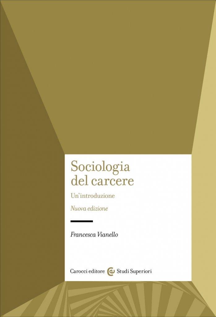 """""""Sociologia del carcere"""" di Francesca Vianello"""