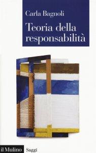 Teoria della responsabilità, Carla Bagnoli